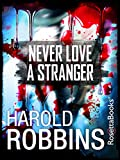 Never Love a Stranger (English Edition)