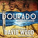 Dourado Audiobook by David Wood Narrated by Jeffrey Kafer