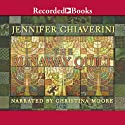 Runaway Quilt Audiobook by Jennifer Chiaverini Narrated by Christina Moore