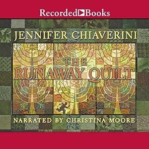 Runaway Quilt | [Jennifer Chiaverini]