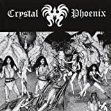 Chrystal Phoenix by Crystal Phoenix (2012-08-03)