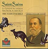 Saint&#45;Saens : Trio op. 18/SDeptet/Le Carnival des Animaux &#45; The Nash Ensemble