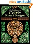 Celtic Stencil Designs: Pictorial Arc...
