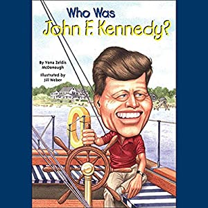 Who Was John F. Kennedy? Audiobook
