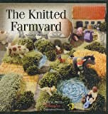ISBN: 1844482170 - The Knitted Farmyard (Search Press Classics)