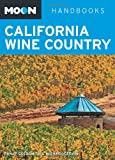 Moon California Wine Country (Moon Handbooks)