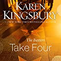 Take Four: Above the Line, Book 4 Audiobook by Karen Kingsbury Narrated by Paul Boehmer, Roxanne Hernandez, Don Leslie, Stefan Rudnicki, Judy Young
