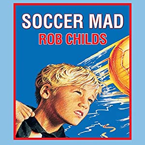 Soccer Mad Audiobook