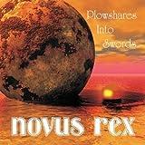 Plowshares Into Swords by Novus Rex