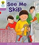 See Me Skip. Roderick Hunt, Gill Howell