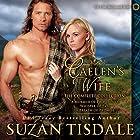 Caelen's Wife: The Complete Collection: The Clan McDunnah Series, Book 4 (       ungekürzt) von Suzan Tisdale Gesprochen von: Brad Wills
