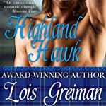 Highland Hawk (       UNABRIDGED) by Lois Greiman Narrated by Gemma Johansson