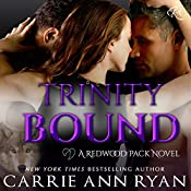 Trinity Bound: Redwood Pack, Book 3 | Carrie Ann Ryan