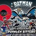 Batman: Die Rückkehr des Dunklen Ritters Hörspiel von Eric Fein, Donald Lemke Gesprochen von: Torsten Michaelis