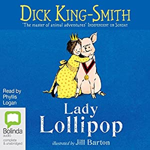 Lady Lollipop | [Dick King-Smith]