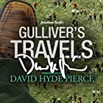 Gulliver's Travels: A Signature Performance by David Hyde Pierce | Jonathan Swift