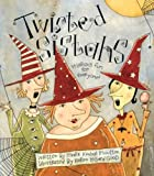 Twisted Sistahs [Hardcover]