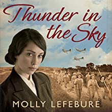 Thunder in the Sky (       UNABRIDGED) by Molly Lefebure Narrated by Annie Aldington