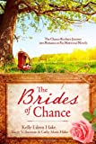 img - for The Brides of Chance Collection: The Chance Brothers Journey into Romance in Six Historical Novels book / textbook / text book