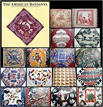 American Bandanna: Culture on Cloth from George Washington to Elvis