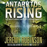 Antarktos Rising | Jeremy Robinson