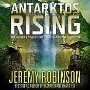 Antarktos Rising | [Jeremy Robinson]