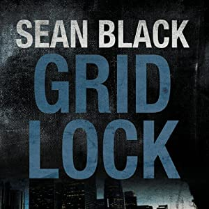 Gridlock: Ryan Lock, Book 3 | [Sean Black]