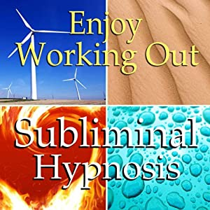 Enjoy Working Out Subliminal Affirmations: Love Exercise, More Energy & Motivation, Solfeggio Tones, Binaural Beats, Self Help Meditation Hypnosis | [Subliminal Hypnosis]