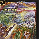 Grainger: Jungle Book and other Choral Works