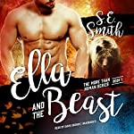 Ella and the Beast: More Than Human, Book 1 | S. E. Smith