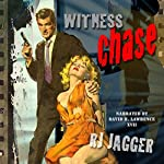 Witness Chase | R.J. Jagger