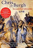Chris de Burgh: Beautiful Dreams - Live