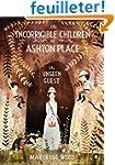 The Incorrigible Children of Ashton P...