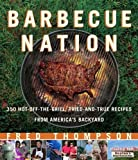 Barbecue Nation: One Man's Journey to Great Grilling