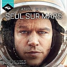 Seul sur Mars | Livre audio Auteur(s) : Andy Weir Narrateur(s) : Richard Andrieux