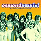 Osmondmania!-Osmond Family's Greatest Hits