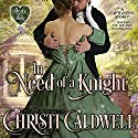 In Need of a Knight: The Heart of a Scandal/The Heart of a Duke, Book 0 Hörbuch von Christi Caldwell Gesprochen von: Tim Campbell