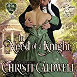 In Need of a Knight: The Heart of a Scandal/The Heart of a Duke, Book 0 | Christi Caldwell