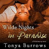 Wilde Nights in Paradise   Tonya Burrows