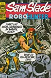 img - for Sam Slade Robo Hunter #7 book / textbook / text book