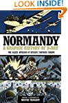 Graphic Histories: Normandy: A Graphi...