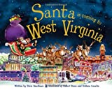 Santa is Coming to West Virginia