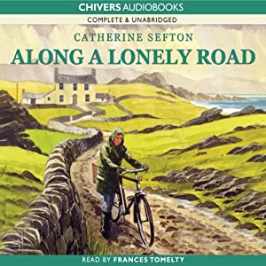 Along a Lonely Road   [Catherine Sefton]