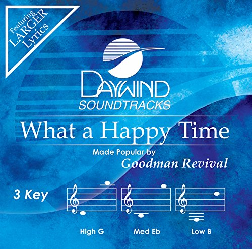 What A Happy Time (Goodman Revival Cd compare prices)