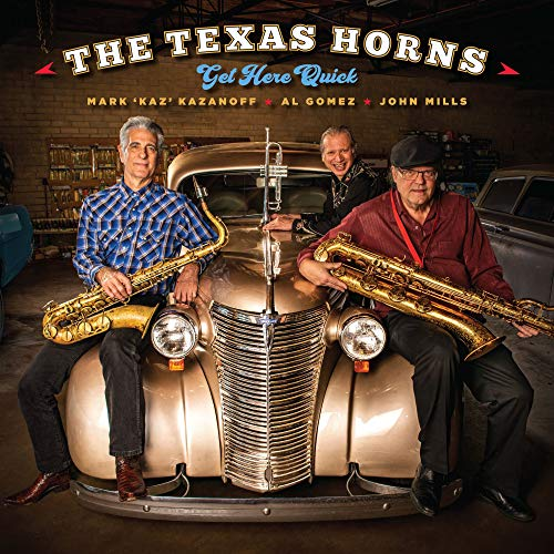 Vinilo : TEXAS HORNS - Get Here Quick