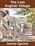 The Last English Village