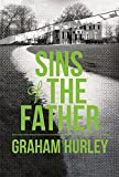 Sins of the Father Graham Hurley