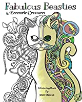 Fabulous Beasties: Eccentric Creatures Coloring Book