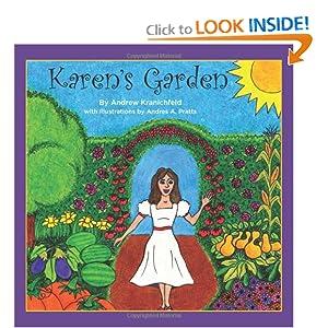 Karen's Garden Andrew Kranichfeld and Andres A. Pratts