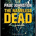 The Nameless Dead Audiobook by Paul Johnston Narrated by Jeff Harding
